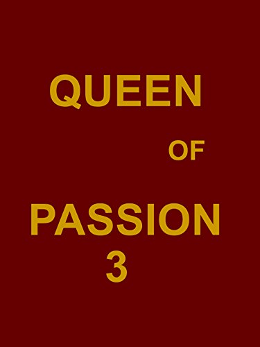 Queen of passion 3