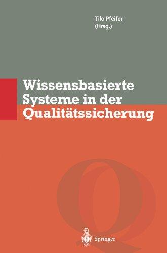 Wissensbasierte Systeme in der Qualitatssicherung: Methoden zur Nutzung verteilten Wissens (Qualitatsmanagement)  (Tapa Blanda)