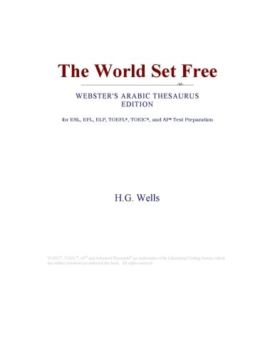 The World Set Free (Webster's Arabic Thesaurus Edition)