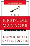 img - for The First-Time Manager 5th (fifth) edition Text Only book / textbook / text book