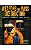 img - for Weapons of Mass Destruction: An Encyclopedia of Worldwide Policy, Technology, and History book / textbook / text book