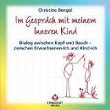Im Gespräch mit meinem inneren Kind - Dialog zwischen Kopf und Bauch - zwischen Erwachsenen-Ich und Kind-Ich - Dialog-Karten - Christine Bengel