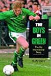 The Boys in Green: The Fai Internatio...