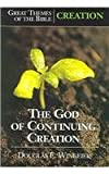 img - for The God of Continuing Creation (Great Themes of the Bible) book / textbook / text book
