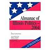 img - for Almanac of Illinois Politics 2004 book / textbook / text book