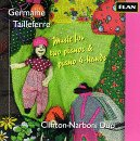 Tailleferre Music for 2 Pianos & Piano 4 Hands