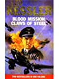 Blood Mission / Claws Of Steel (0330374257) by LEO KESSLER