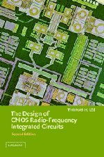 The Design of CMOS Radio-Frequency Integrated Circuits,...