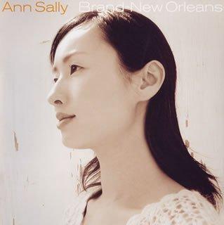 ブラン・ニュー・オリンズ / アン・サリー (CD - 2005)
