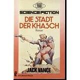 """Stadt der Khasch.von """"Jack Vance"""""""