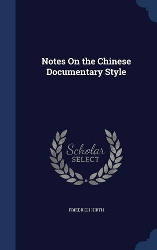 Notes On the Chinese Documentary Style