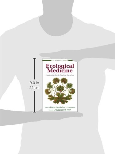 Ecological Medicine: Healing the Earth, Healing Ourselves: 0 (Bioneers Series)