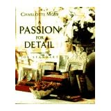 A Passion for Detail ~ Charlotte Moss