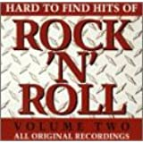 Hard To Find Hits Of Rock & Roll, Vol. 2