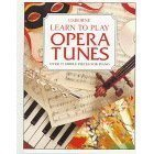 img - for Learn to Play Opera Tunes book / textbook / text book