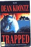 Dean Koontz Trapped