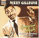 グルーヴィン・ハイ (Dizzy Gillespie: Groovin' High)