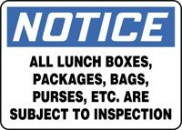 All lunchboxes are subject to inspection