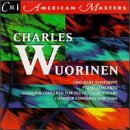 Music of Charles Wuorinen: Two-Part Symphony / Chamber Concerto for Flute & Ten Players / Chamber Concerto for Tuba / Piano Concerto