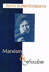 Marxism and Freedom- From 1776 Until Today