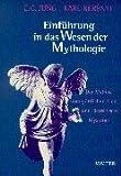 Einführung in das Wesen der Mythologie. Der Mythos vom göttlichen Kind und Eleusinische Mysterien. (3530400610) by Jung, Carl Gustav