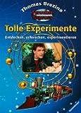 Forscherexpress: Tolle Experimente: Entdecken