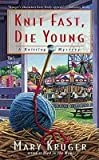 img - for Knit Fast Die Young (A Knitting Mystery) book / textbook / text book