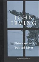 Ultima notte a Twisted River