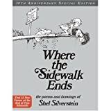 Where the Sidewalk Ends 30th Anniversary Edition: Poems and Drawings (Hardcover)