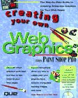 Creating Your Own Web Graphics, Andrew Bryce Shafran, Dick Oliver