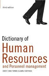 Dictionary of Human Resources and Personnel Management: