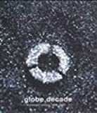 globe decade-single history 1995-2004-