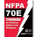 NFPA 70E: Standard for Electrical Safety in the Workplace, 2009 Edition - NF-70E