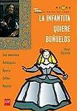 La infantita quiere bunuelos/ the Little Princess wants Fritter (Bv Saber) (Spanish Edition)