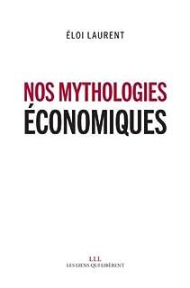 Nos mythologies économiques, Laurent, Éloi