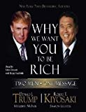 Why We Want You to Be Rich: Two Men - One Message (0743562623) by Trump, Donald J.