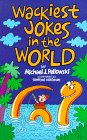 Wackiest Jokes in the World (0806904941) by Pellowski, Michael J.