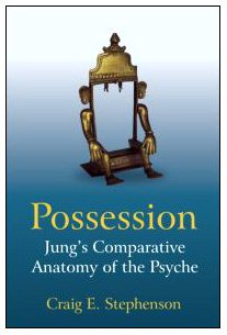Possession: Jung's Comparative Anatomy of the Psyche