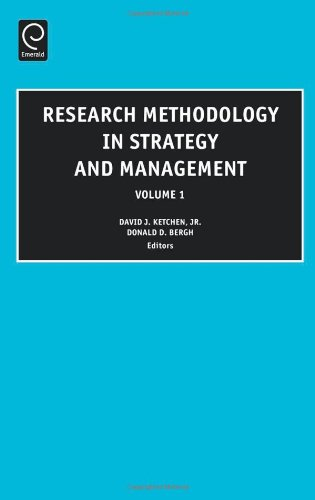 Research Methodology in Strategy and Management, Volume 1 (Research Methodology in Strategy and Management)