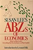 Susan Lee's Abzs of Economics (0671557114) by Lee, Susan