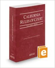 California Rules of Court State 2014 (California Rules of Court. State and Federal)
