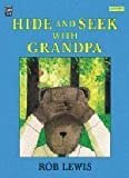 img - for Hide-And-Seek With Grandpa (Mondo) book / textbook / text book