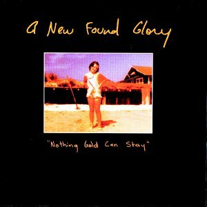 New Found Glory - Nothing Gold Can Stay