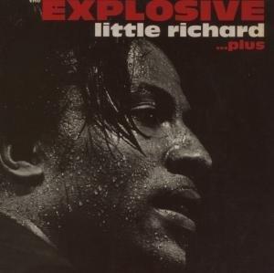 LITTLE RICHARD - The Explosive Little Richard - Zortam Music