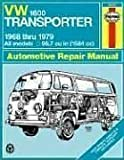 VW Transporter 1600 Owners Workshop Manual: All Volkswagen Transporter 1600 Models with 1584 cc (96.7 cu in) engine [1968-79]