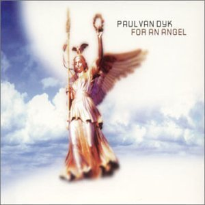 Paul Van Dyk - For An Angel - Zortam Music