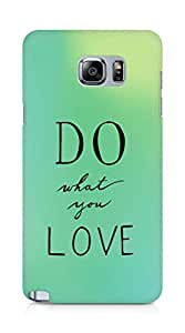 AMEZ do what you love Back Cover For Samsung Galaxy Note 5