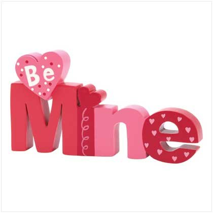 Be Mine Desk Table Top Sign Happy Valentines Day Gift