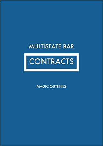 Contracts Outline (Bar Review: Multistate)