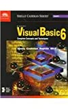 Microsoft Visual Basic 6: Complete Concepts and Techniques (Shelly Cashman)